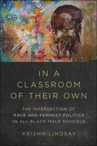 Keisha Lindsay's book, In a Classroom of their Own