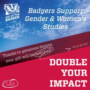 Gender and Women's Studies Day of the Badger Graphic