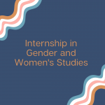 Internship in Gender and Women's Studies on a blue background with streamers.
